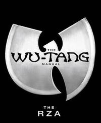 The Wu-tang Manual by Wu-Tang Clan