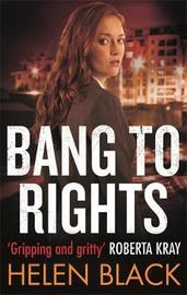 Bang to Rights by Helen Black image