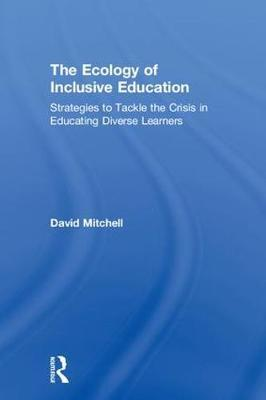 The Ecology of Inclusive Education by David Mitchell