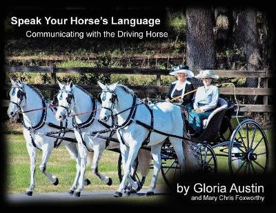 Speak Your Horse's Language by Gloria Austin image