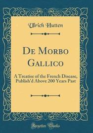 de Morbo Gallico by Ulrich Hutten image