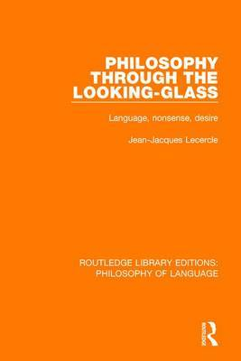 Philosophy Through The Looking-Glass by Jean-Jacques Lecercle image
