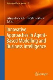 Innovative Approaches in Agent-Based Modelling and Business Intelligence image