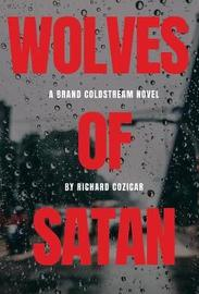 The Wolves of Satan by Richard Cozicar