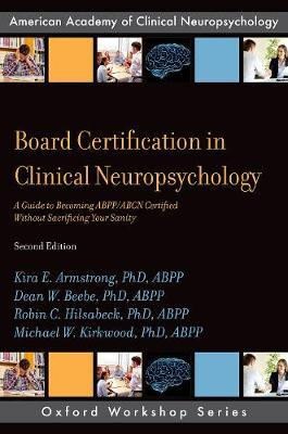 Board Certification in Clinical Neuropsychology by Kira E. Armstrong, PhD, ABPP image