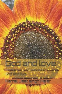 God and love by Kamal Jeet Singh Haier