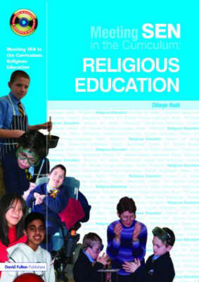 Meeting SEN in the Curriculum: Religious Education by Dilwyn Hunt image