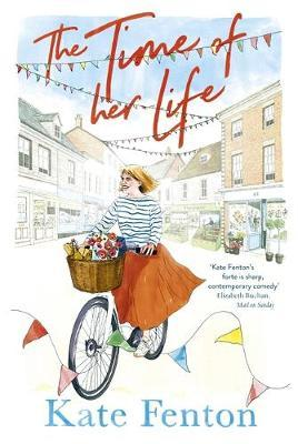 The Time of Her Life by Kate Fenton