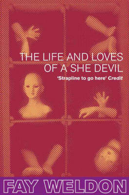 a literary analysis and a comparison of the life and loves of a she devil by fay weldon and the grea