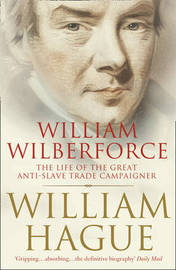William Wilberforce by William Hague image