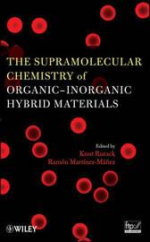 The Supramolecular Chemistry of Organic-Inorganic Hybrid Materials image