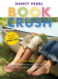 Book Crush by Nancy Pearl