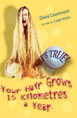 It's True! Your Hair Grows 15 Kilometres a Year (3) by Diana Lawrenson image