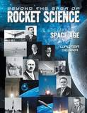 Beyond the Saga of Rocket Science by Walter Sierra