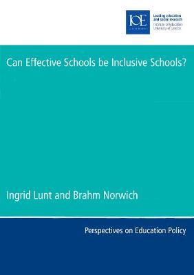 Can Effective Schools be Inclusive Schools? by Ingrid Lunt