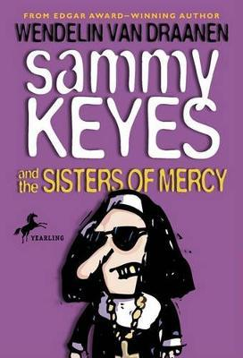 Sammy Keyes and the Sisters of Mercy by Wendelin Van Draanen image