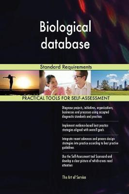 Biological Database Standard Requirements by Gerardus Blokdyk image