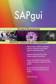 Sapgui Standard Requirements by Gerardus Blokdyk