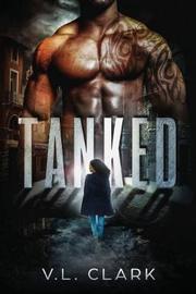 Tanked by VANESSA CLARK