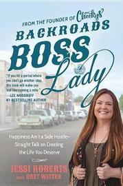 Backroads Boss Lady by Jessi Roberts
