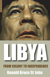 Libya: From Colony to Independence by Ronald Bruce St.John image