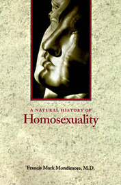 A Natural History of Homosexuality by Francis Mark Mondimore image