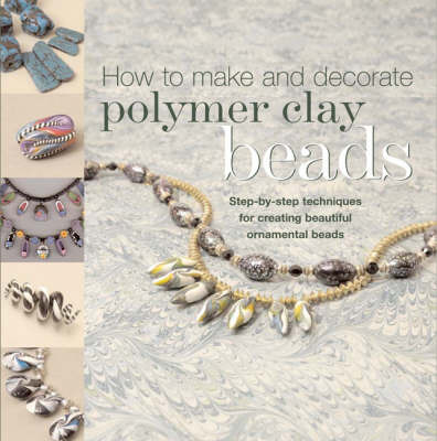 How to Make Polymer Clay Beads by Carol Blackburn image