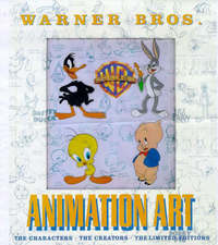Warner Bros Animation Art: The Characters, the Creators, the Limited Editions by Jerry Beck image