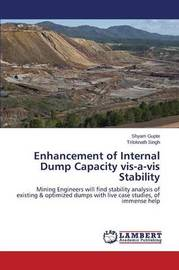 Enhancement of Internal Dump Capacity VIS-A-VIS Stability by Gupte Shyam