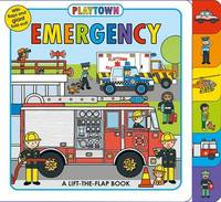 Playtown: Emergency by Roger Priddy