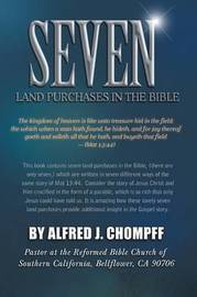 Seven Land Purchases in the Bible by Alfred J Chompff