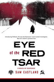 Eye of the Red Tsar by Sam Eastland image