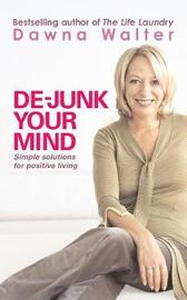 De-junk Your Mind by Dawna Walter image