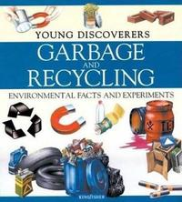 Garbage and Recycling by Rosie Harlow