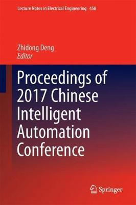 Proceedings of 2017 Chinese Intelligent Automation Conference image