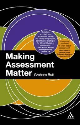 Making Assessment Matter by Graham Butt