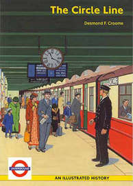 The Circle Line by Desmond F. Croome