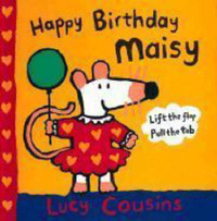 Happy Birthday, Maisy: A Maisy Classic Pop-up Book by Lucy Cousins