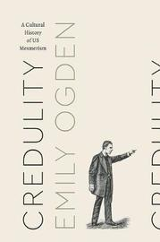 Credulity by Emily Ogden
