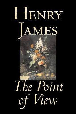 The Point of View by Henry James