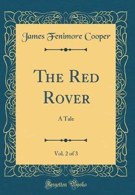 The Red Rover, Vol. 2 of 3 by James , Fenimore Cooper image