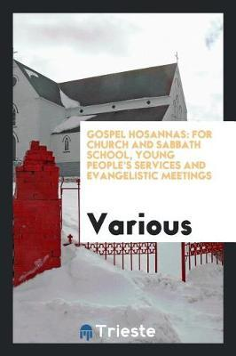 Gospel Hosannas by Various ~