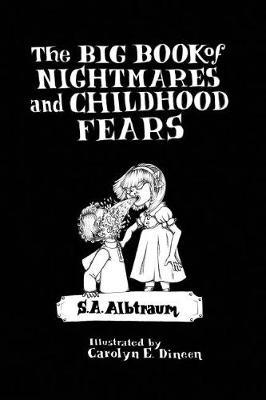 The Big Book of Nightmares and Childhood Fears by Dr S a Albtraum image
