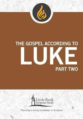 The Gospel According to Luke, Part Two by Michael F Patella image
