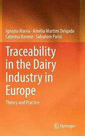 Traceability in the Dairy Industry in Europe by Ignazio Mania