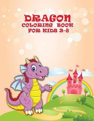 Dragon Coloring Book For Kids 3-8 by Nancy Clark image