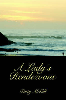 A Lady's Rendezvous by Patty McGill image