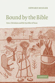 Bound by the Bible by Ed Kessler