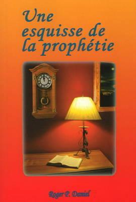 Une Esquisse de La Prophetie by Roger P. Daniel image