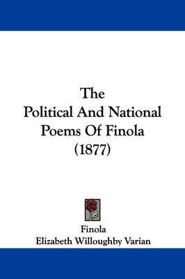 The Political and National Poems of Finola (1877) by Elizabeth Willoughby Varian